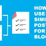 ブログに関連記事を表示させるWordpressプラグイン【Similar Posts】の使い方